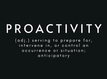 Embrace Proactivity