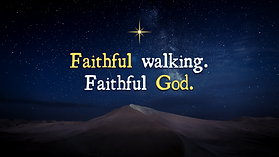 Faithful walking series.png