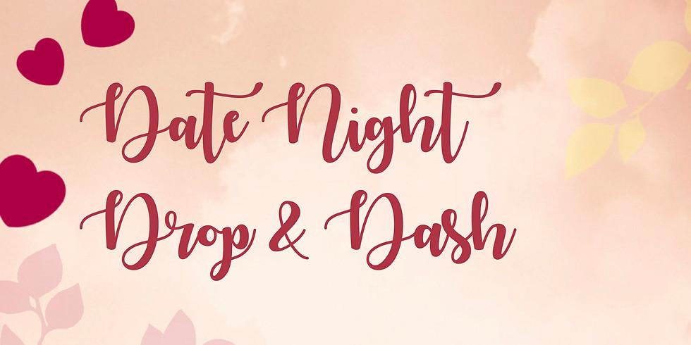 Date Night Drop & Dash