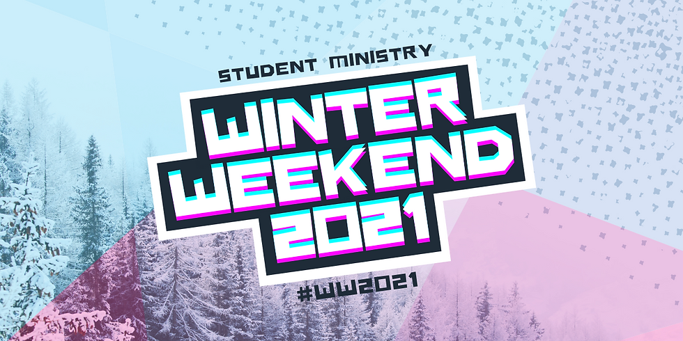 Student Ministry Winter Weekend