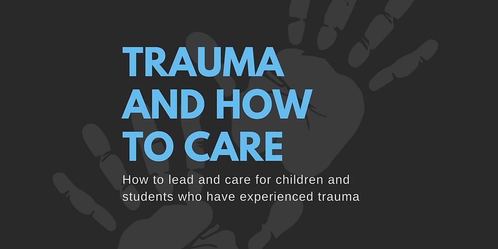 POSTPONED - Trauma and How to Care