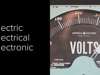 Electric, Electrical and Electronic