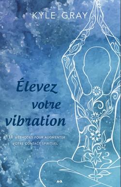 élevez_votre_vibration