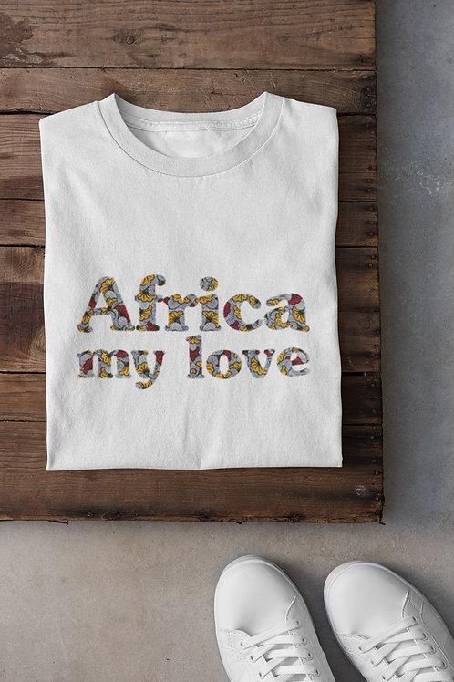 "Tshirt Unisexe ""AFRICA MY LOVE FLEUR"""""
