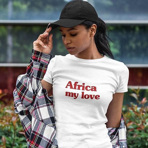 "T-shirt Unisexe ""Africa my love"""