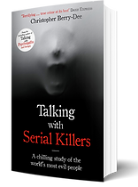 Talking with Serial Killers by Christopher Berry-Dee