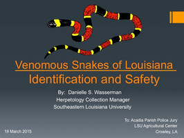 Presented on Snake Identification and Safety to a Louisiana Police Jury
