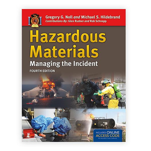 Hazardous Materials: Managing the Incident, Fourth Edition