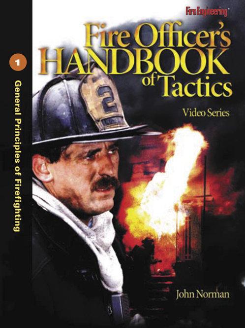 FIRE OFFICER'S HANDBOOK OF TACTICS VIDEO SERIES, 3RD EDITION: #1 GENERAL PRINCIP