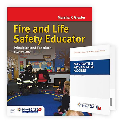Fire and Life Safety Educator: Principles and Practice, Second Edition