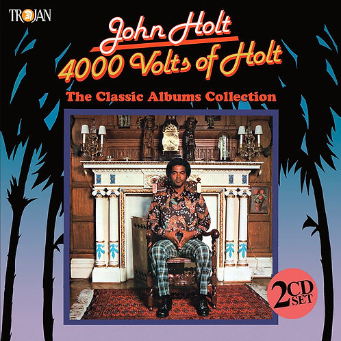 JOHN HOLT 2xCD 4000 Volts Of Holt (The Classic Albums Collection)