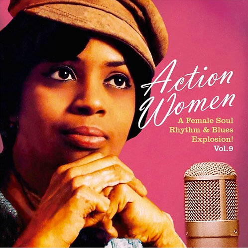 "VARIOS 7"" EP Action Women Vol 9 (A Female Soul Rhythm & Blues Explosion)"