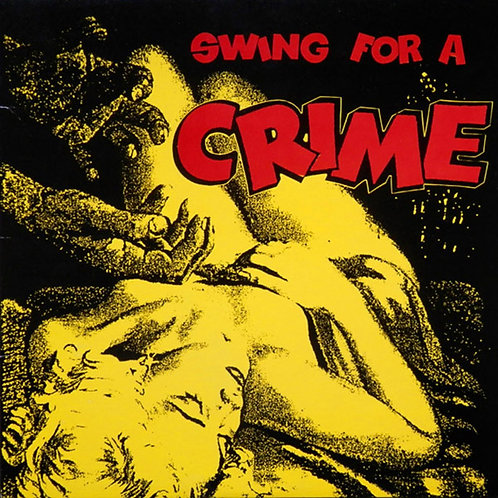 VARIOUS LP Swing For A Crime