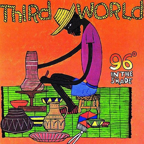 THIRD WORLD CD 96 Degrees In The Shade