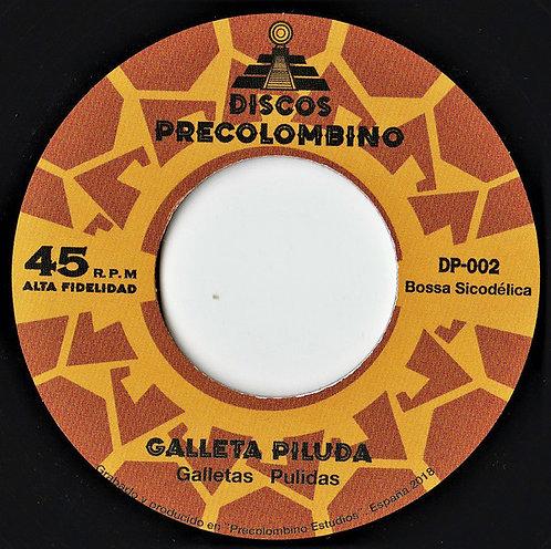 """GALLETA PILUDA 7"""" Galletas Pulidas / Ella no está"""