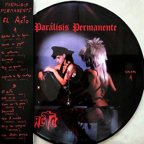 PARALISIS PERMANENTE LP El Acto Picture Disc (Record Store Day 2019)