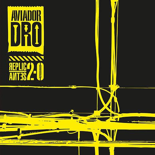 AVIADOR DRO Tributo LP Replicantes 2.0 (RSD 2020 Local)