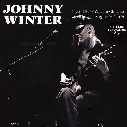 JOHNNY WINTER LP Live At Park West In Chicago, August 24th, 1978