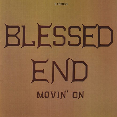 BLESSED END CD Movin' On