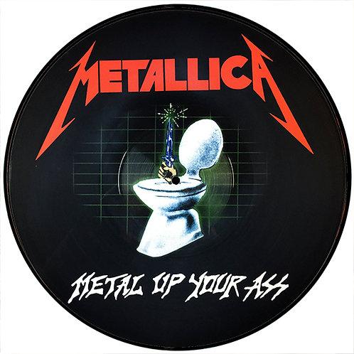 METALLICA LP Metal Up Your Ass (Picture Disc)