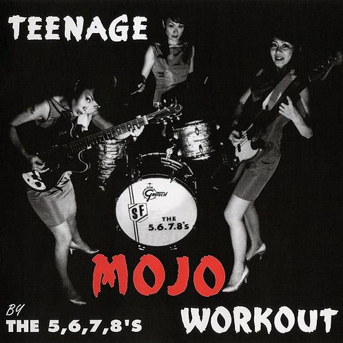 THE 5.6.7.8'S LP Teenage Mojo Workout