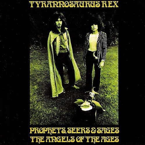 TYRANNOSAURUS REX CD Prophets, Seers & Sages, The Angels Of The Ages
