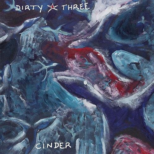 DIRTY THREE 2xLP Cinder