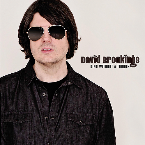 DAVID BROOKINGS LP King Without A Throne