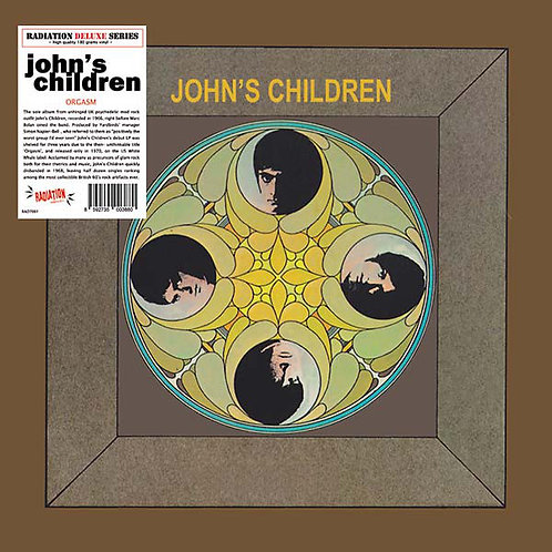 JOHN'S CHILDREN LP Orgasm