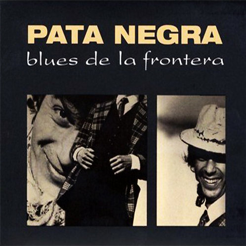 PATA NEGRA LP Blues de la Frontera (White Coloured Vinyl)