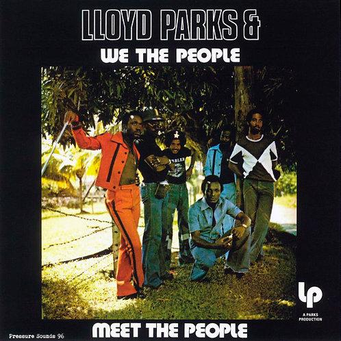 LLOYD PARKS & WE THE PEOPLE LP Meet The People