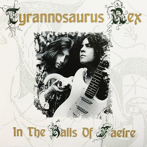 TYRANNOSAURUS REX LP In The Halls Of Faeire (A collection of studio outtakes)