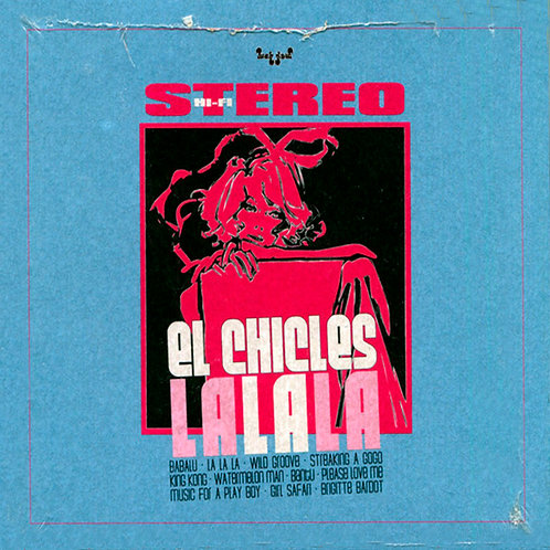 EL CHICLES CD La La La (Latin Jazz Soul Funk)