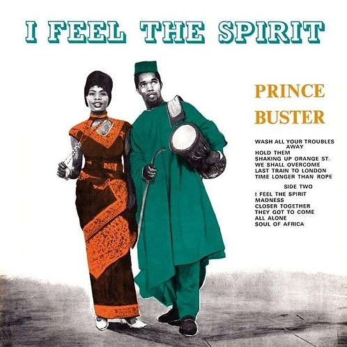 PRINCE BUSTER - LP I Feel The Spirit