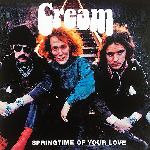 CREAM CD Springtime Of Your Love