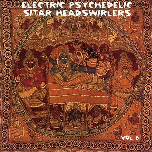 VARIOS CD Electric Psychedelic Sitar Heads Vol 6