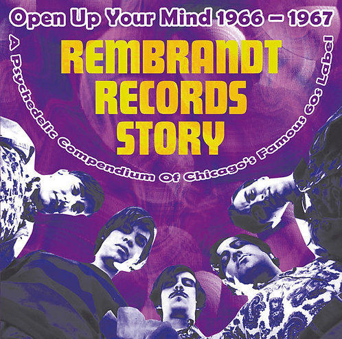 "VARIOS LP+7"" Rembrandt Records Story (Open Up Your Mind 1966 - 1967)"