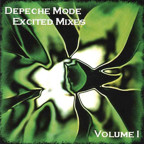 DEPECHE MODE CD Excited Mixes Volume 1