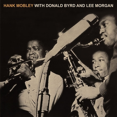 HANK MOBLEY SEXTET LP With Donald Byrd And Lee Morgan
