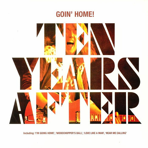 TEN YEARS AFTER LP Goin' Home!