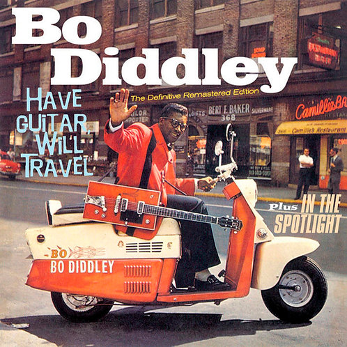 BO DIDDLEY CD Have Guitar, Will Travel Plus In The Spotlight