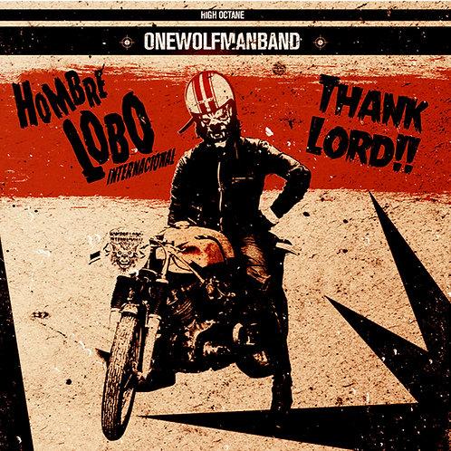 "HOMBRE LOBO INTERNACIONAL 7"" EP Thank Lord!!"