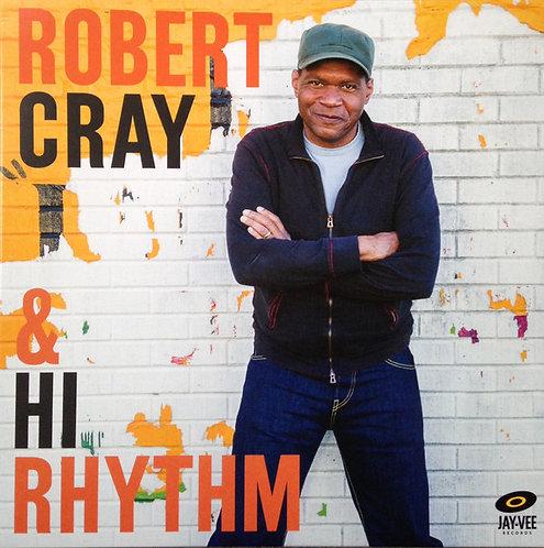 ROBERT CRAY LP Robert Cray & Hi Rhythm