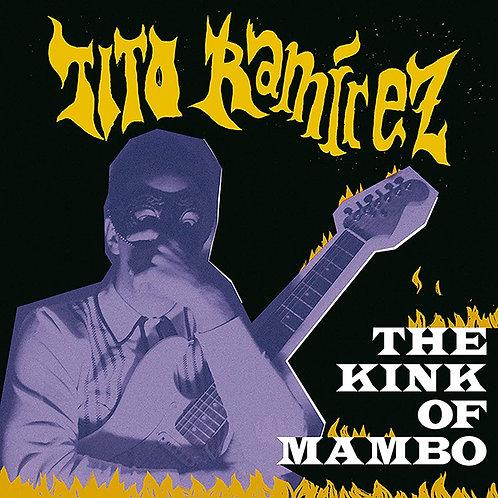 TITO RAMIREZ LP The Kink Of Mambo (Second Edition)