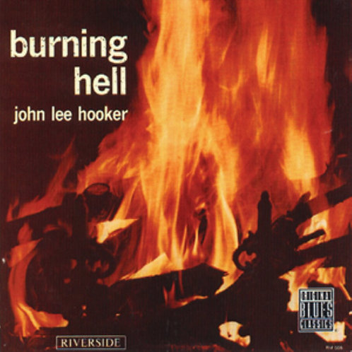 JOHN LEE HOOKER CD Burning Hell
