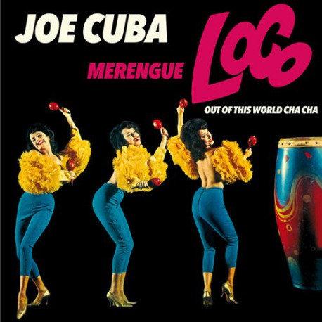 JOE CUBA CD Merengue Loco / Out Of This World Cha Cha