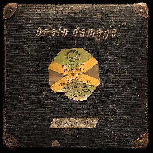 BRAIN DAMAGE LP Talk The Talk