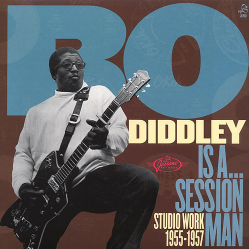 BO DIDDLEY LP Is A... Session Man