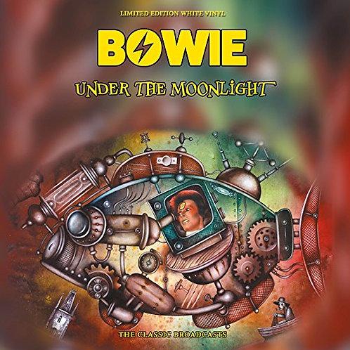 DAVID BOWIE LP Under The Moonlight (White Coloured Vinyl)