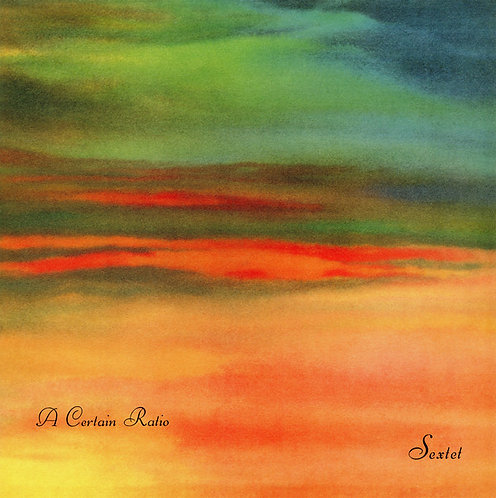 A CERTAIN RATIO LP Sextet (Orange Coloured Vinyl)